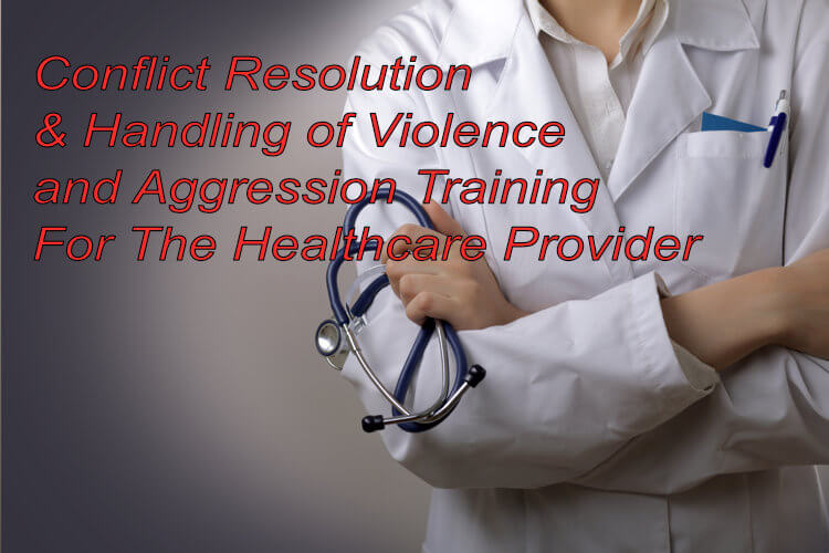 Handling of violence and aggression within the workplace