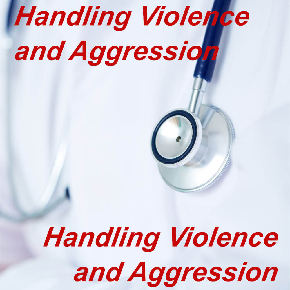 Handling of Violence and Aggression, suitable for national health service staff members