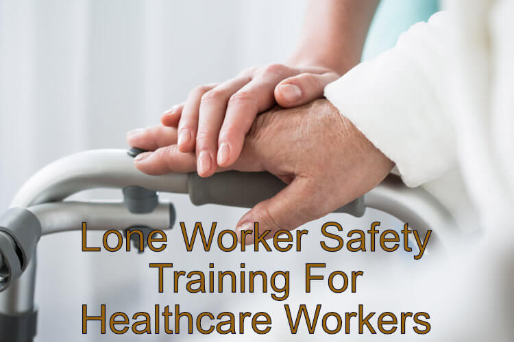 Lone worker training online for health and social care workers