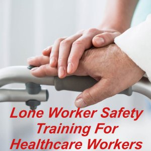 Personal safety for lone workers within healthcare