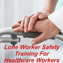 Lone worker training for healthcare