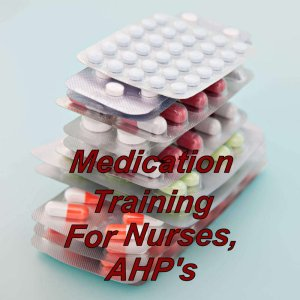 Medication training online for nurses, level 3 CPD certified course