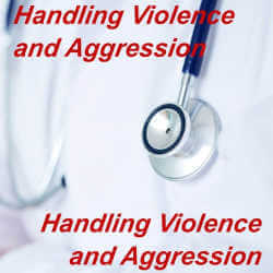 Handling Violence and Aggression within Healthcare