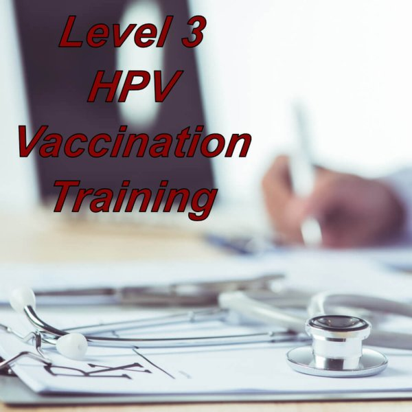 Human Papilloma Virus Training, Level 3 online course for healthcare