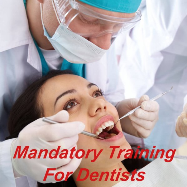 Mandatory training for Dentists, dental nurses, hygienists, cpd certified & approved courses
